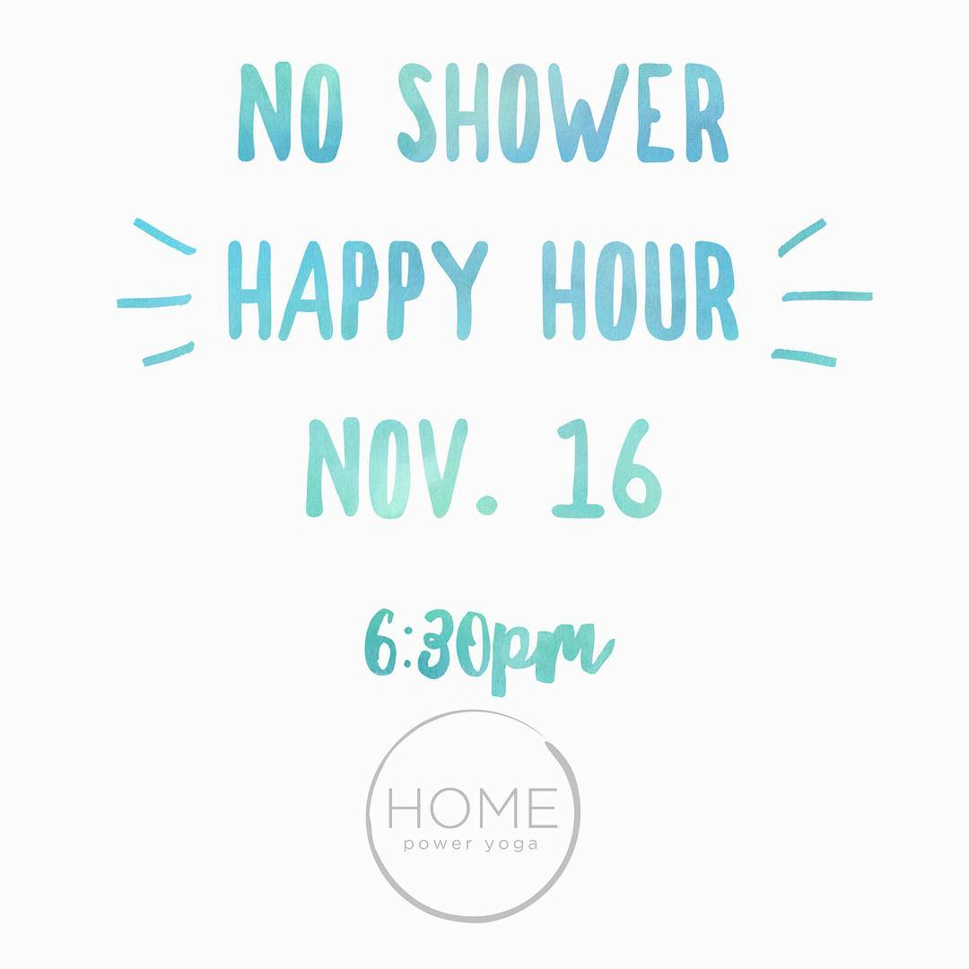 No Shower Happy Hour